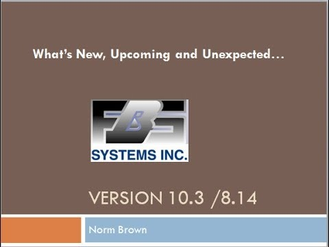 What's New in FBS Software Versions 8.14 and 10.3