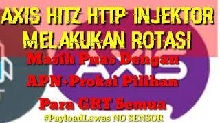 Axis Hitz Sawer Sosmed Rotasi Payload Cek Apn Nya Yg Work DI TKP Kalian