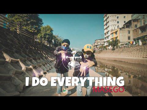 I DO EVERYTHING