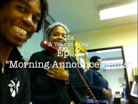 """cleveland school of the arts a year in a day web series I Ep 3 I """"Morning Announcements"""""""