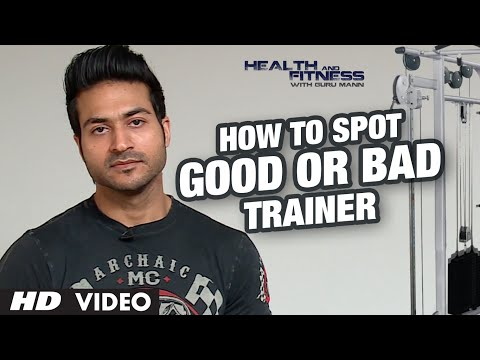 How To Spot A GOOD OR BAD TRAINER? | GuruMann | Health And Fitness