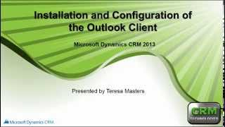 Dynamics CRM Installing and Configuring the Outlook Client