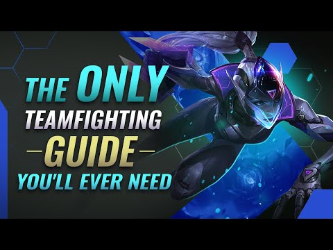The ONLY Teamfighting Guide You'll EVER NEED - League of Legends