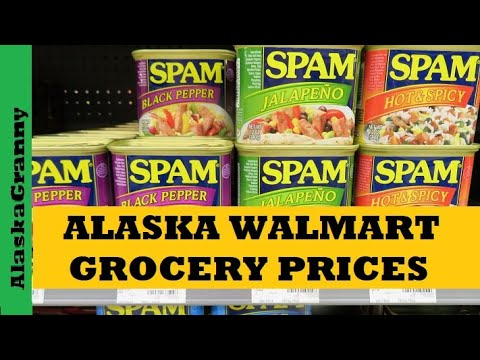 Alaska Walmart Grocery Prices- Alaska Walmart Food Storage Items
