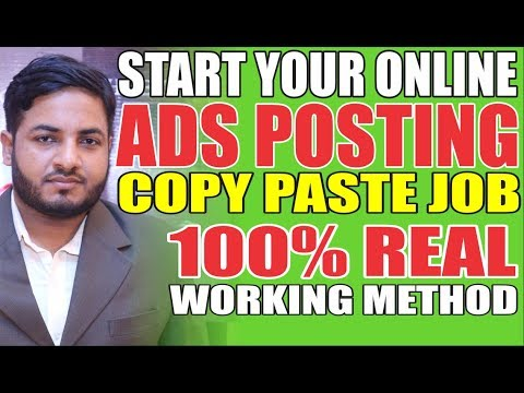 How to Make Money From Ads Posting Jobs | Start Your Online Ads Posting Copy Paste Job in 2019