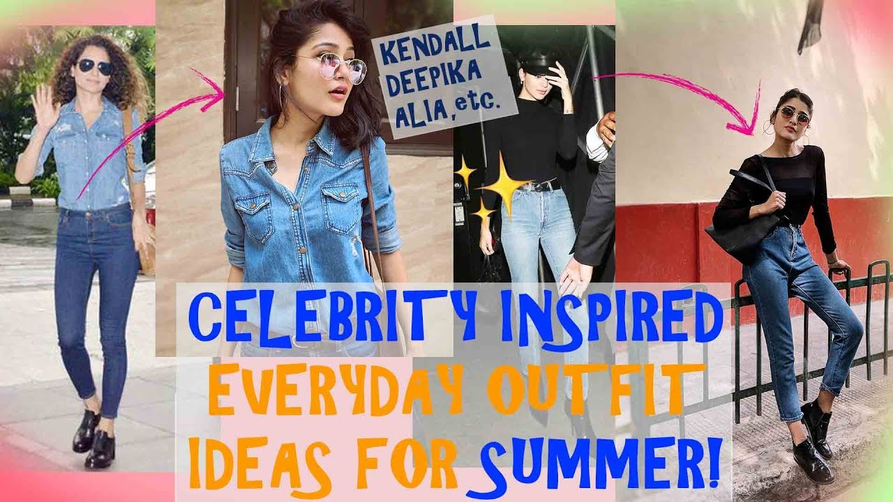 CELEBRITY INSPIRED everyday STYLISH OUTFIT IDEAS for SUMMER| SONIA GARG|