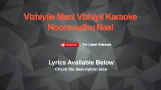 Vizhiyile Mani Vizhiyil Karaoke Nooravudhu Naal Karaoke