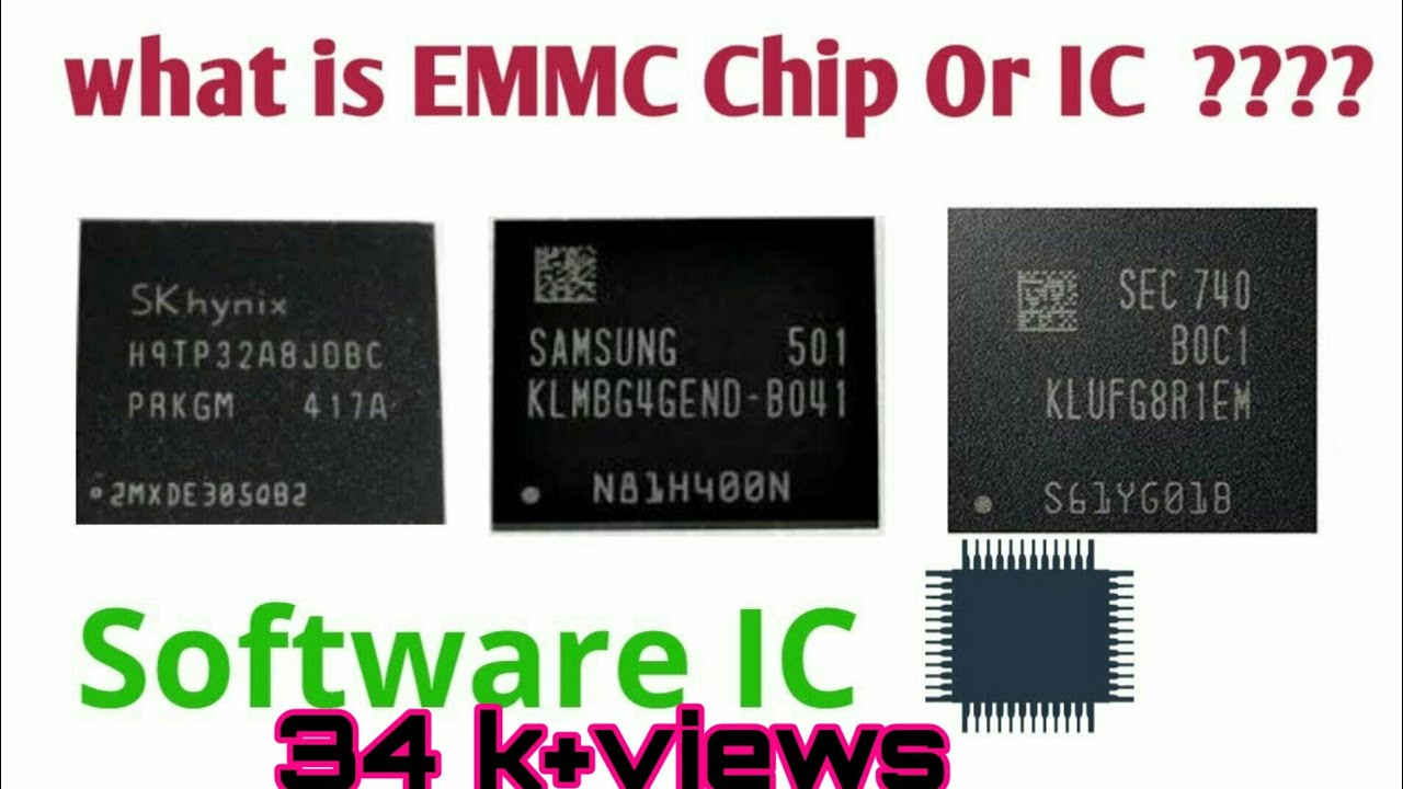 Software IC Ya EMMC IC chip Kya Hoti Hai Explaind in Hindi Mobile Software  Training Video 13