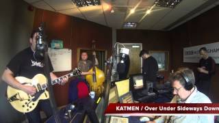 KATMEN, Over Under Sideways Down.LIVE BBC RADIO