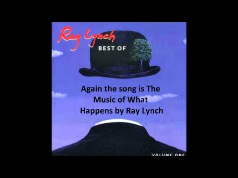 The Music of What Happens - Ray Lynch