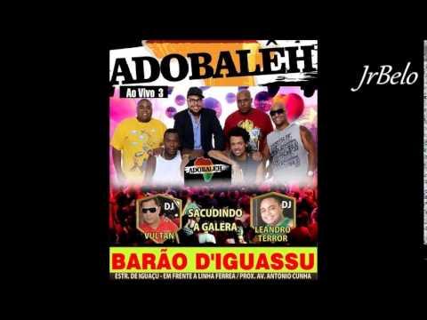 Adobaleh  Completo Ao Vivo 3  JrBelo
