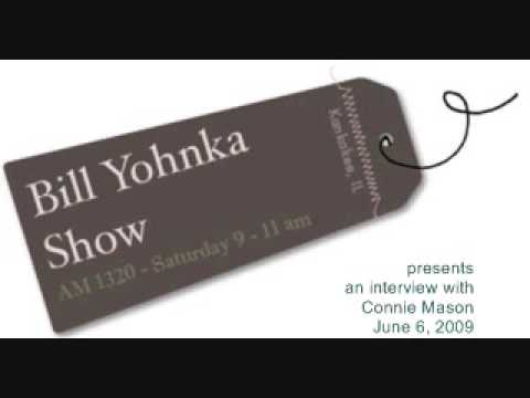 The Bill Yohnka Show - June 6, 2009 - An interview with Connie Mason