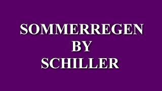 Sommerregen by Schiller