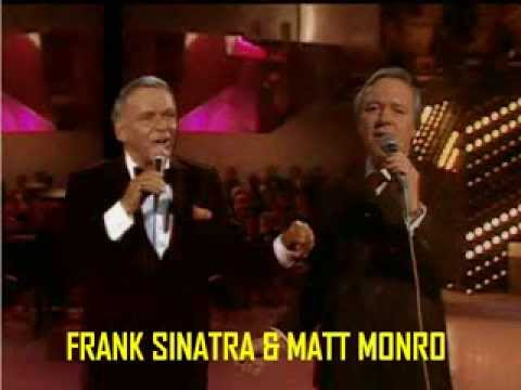 Strangers In The Night Frank Sinatra Amp Matt Monro Youtube