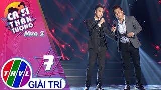 THVL | Ca sĩ thần tượng 2019 - Tập 7[7]: Đà Lạt hoàng hôn - Phạm Duy Hiếu, Nguyễn Thái Sơn
