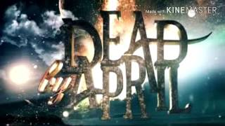 Dead by april Breaking point new version