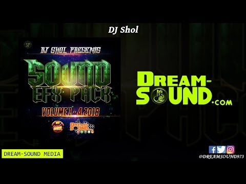 DJ Shol - Sound Efx Pack Vol. 1 To 4 (Sound Effect, Liners & Sample 2018)