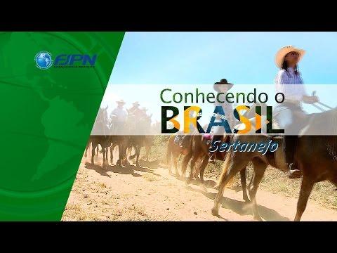CONHECENDO O BRASIL SERTANEJO