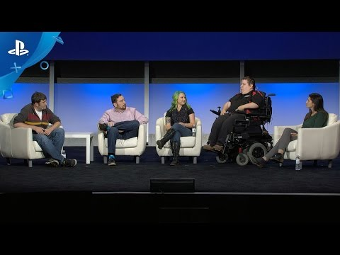 Accessibility: Making Games for All Gamers - PlayStation Experience 2016: Panel Discussion