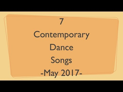 Contemporary Dance Songs May 2017