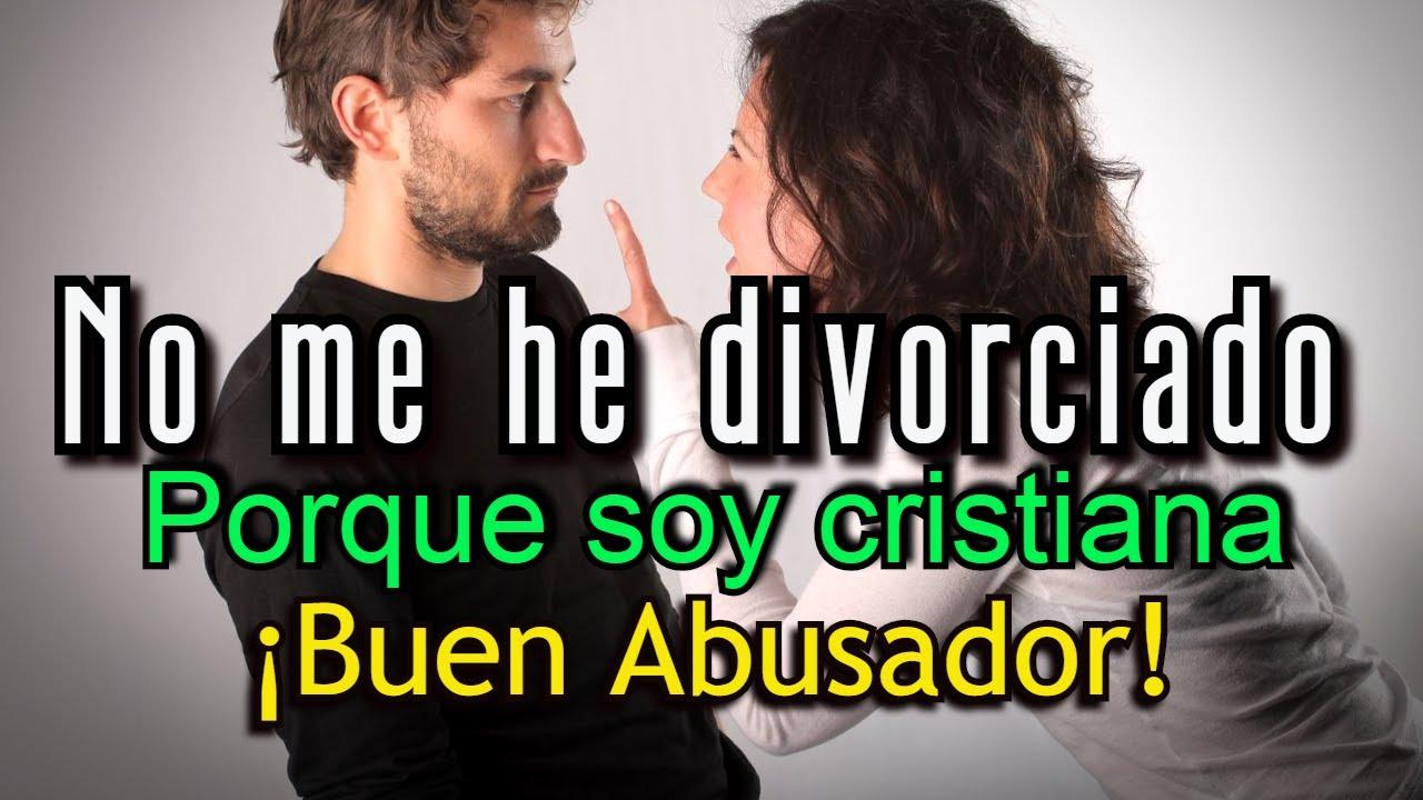NO ME HE DIVORCIADO DE TI  Porque soy cristiana, predicas cristianas 2020