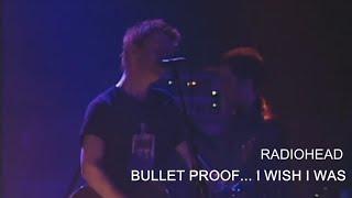 Radiohead - Bullet Proof... I Wish I Was (Subtitulada)
