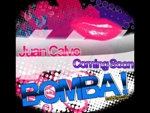 Juan Calvo - Bomba ( PROMO ) [ Inside Music ]