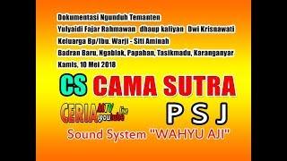 "Live Campursari..cama Sutra""...sound System ""wahyu Aji..kamis, 10 Mei"