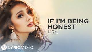 vuclip If Im Being Honest - Kira (Lyrics)