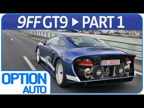 Test Drive Porsche 9ff GT9 Part 1/2 (Option Auto)