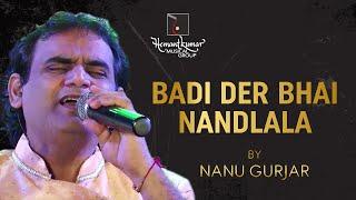 Badi Der Bhai Nandlala - बड़ी देर भई नंदलाला from Khandan (1965) by Nanu Gurjar
