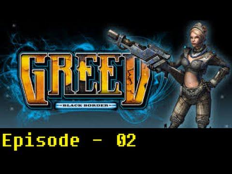 Let's Play Greed: Black Border Episode 02 |