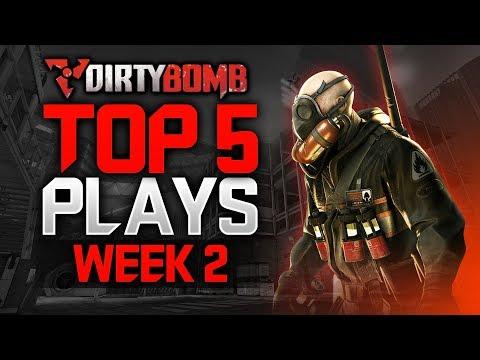 DIRTYBOMB TOP 5 PLAYS: WEEK 2