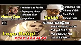 Download Lagu LAGU RELIGI PILIHAN TERPOPULER - MAHER ZAIN, NISSA SABYAN, OPICK mp3