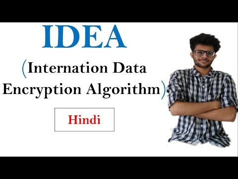IDEA(International Data Encryption Algorithm) in hindi | CSS series #9