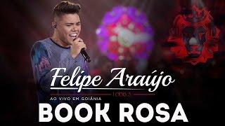 Book Rosa - Felipe Araújo |  DVD 1dois3