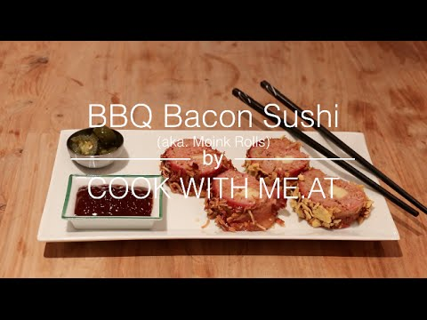 BBQ Bacon Sushi - COOK WITH ME.AT