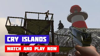 Cry Islands · Game · Gameplay