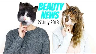 BEAUTY NEWS - 27 July 2018 | New releases & Updates