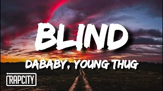 DaBaby - BLIND (Lyrics) ft. Young Thug