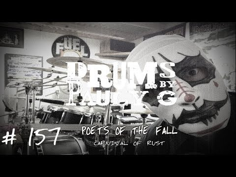 Poets Of The Fall - Carnival Of Rust Drum Cover by Paul Gherlani