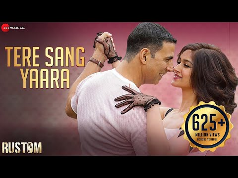 Tere Sang Yaara Video Song - Rustom