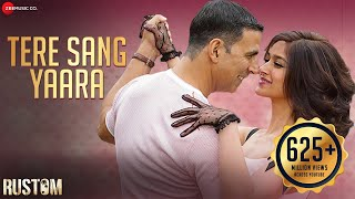 Tere Sang Yaara HD Video Song Rustom | Akshay Kumar & Ileana D'cruz | Atif Aslam