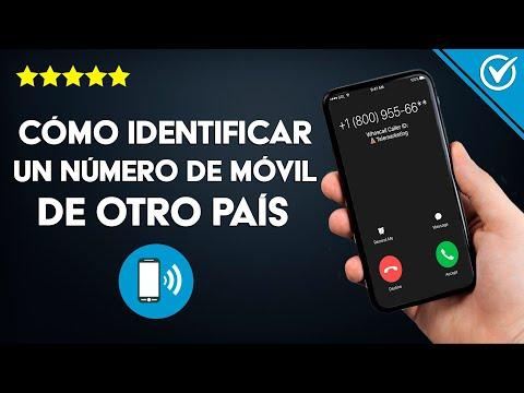 Cómo Puedo Identificar y Saber de Quién es un Número de Teléfono y de que país ha Llamado Fácilmente