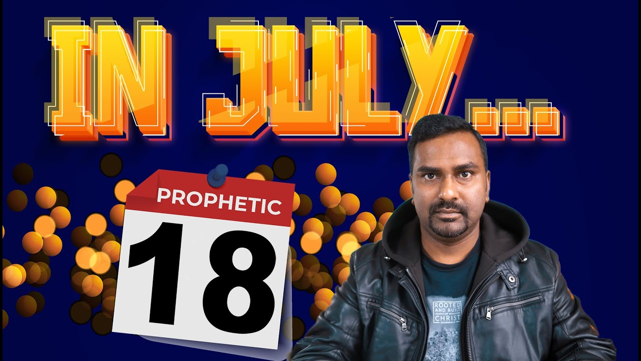 Important Prophetic Word that will fulfill in July..Get Ready!