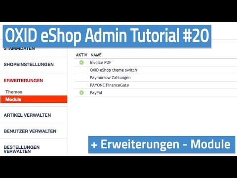 Oxid eShop Admin Tutorial #20 - Erweiterungen - Module