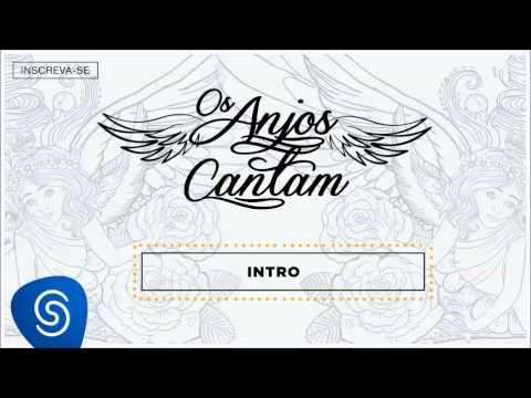 Jorge & Mateus - Os Anjos Cantam (Álbum Completo)