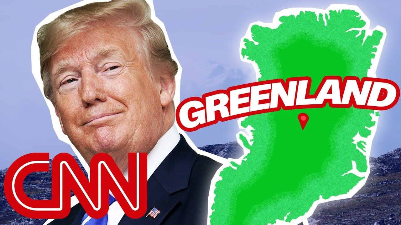 CNN:Yes, Donald Trump wants to buy Greenland