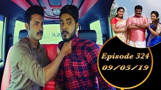 Kalyana Veedu | Tamil Serial | Episode 324 | 09/05/19 |Sun Tv |Thiru Tv