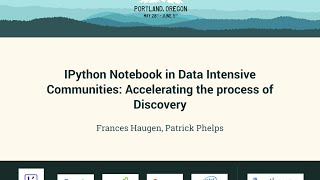 ipython notebook in data intensive communities accelerating the process of discovery pycon 2016